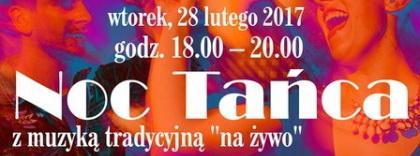 Noc Tańca z muzyką tradycyjną w Akademii!