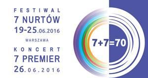 Festiwal Siedmiu Nurtów i Koncert Siedmiu Premier