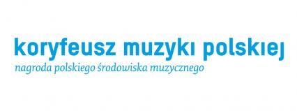 Zgłoszenia do Koryfeusza Muzyki Polskiej tylko do 10 września!