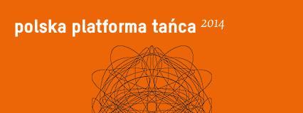 Strona Polskiej Platformy Tańca 2014 uruchomiona
