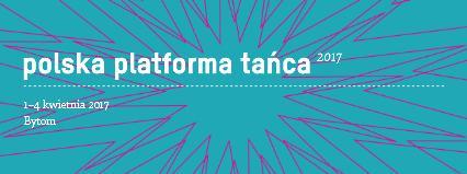 Ogłaszamy program Polskiej Platformy Tańca 2017