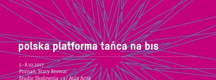 """Poznań: W październiku """"Polska Platforma Tańca 2017 na bis"""""""