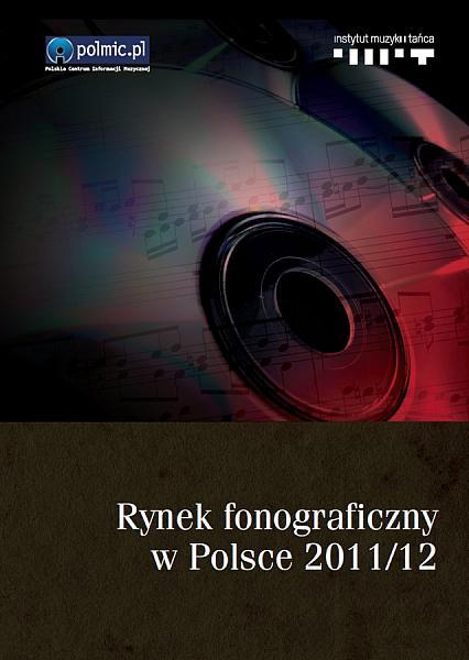 """Raport """"Rynek fonograficzny w Polsce 2011/2012"""""""