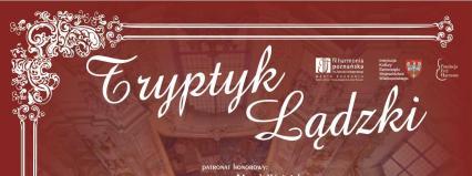 Festiwal TRYPTYK LĄDZKI - 23-25 września 2011