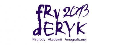 Gala wręczenia nagród Akademii Fonograficznej Fryderyk 2013