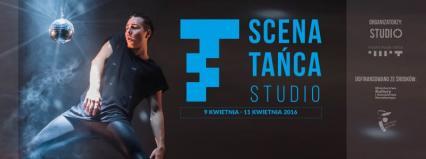 Scena Tańca Studio 2016: Za tydzień pierwsza odsłona kwietniowa