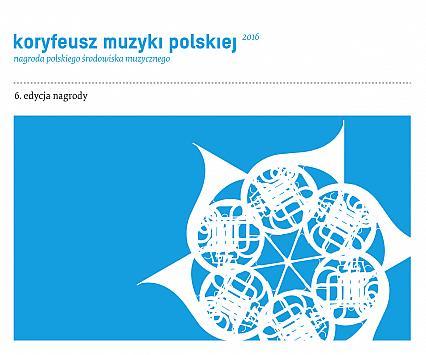 Trwa szósta edycja nagrody Koryfeusz Muzyki Polskiej