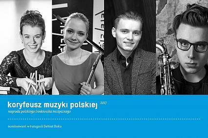 Koryfeusz Muzyki Polskiej 2017 - zagłosuj na debiut!