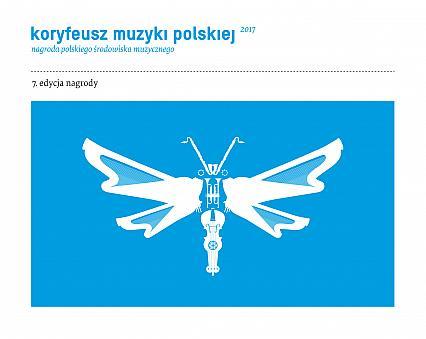 Koryfeusz Muzyki Polskiej 2017 – siódma edycja nagrody