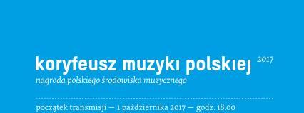Transmisja online z Gali wręczenia nagród Koryfeusz Muzyki Polskiej 2017
