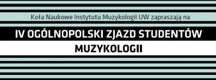 IV Ogólnopolski Zjazd Studentów Muzykologii